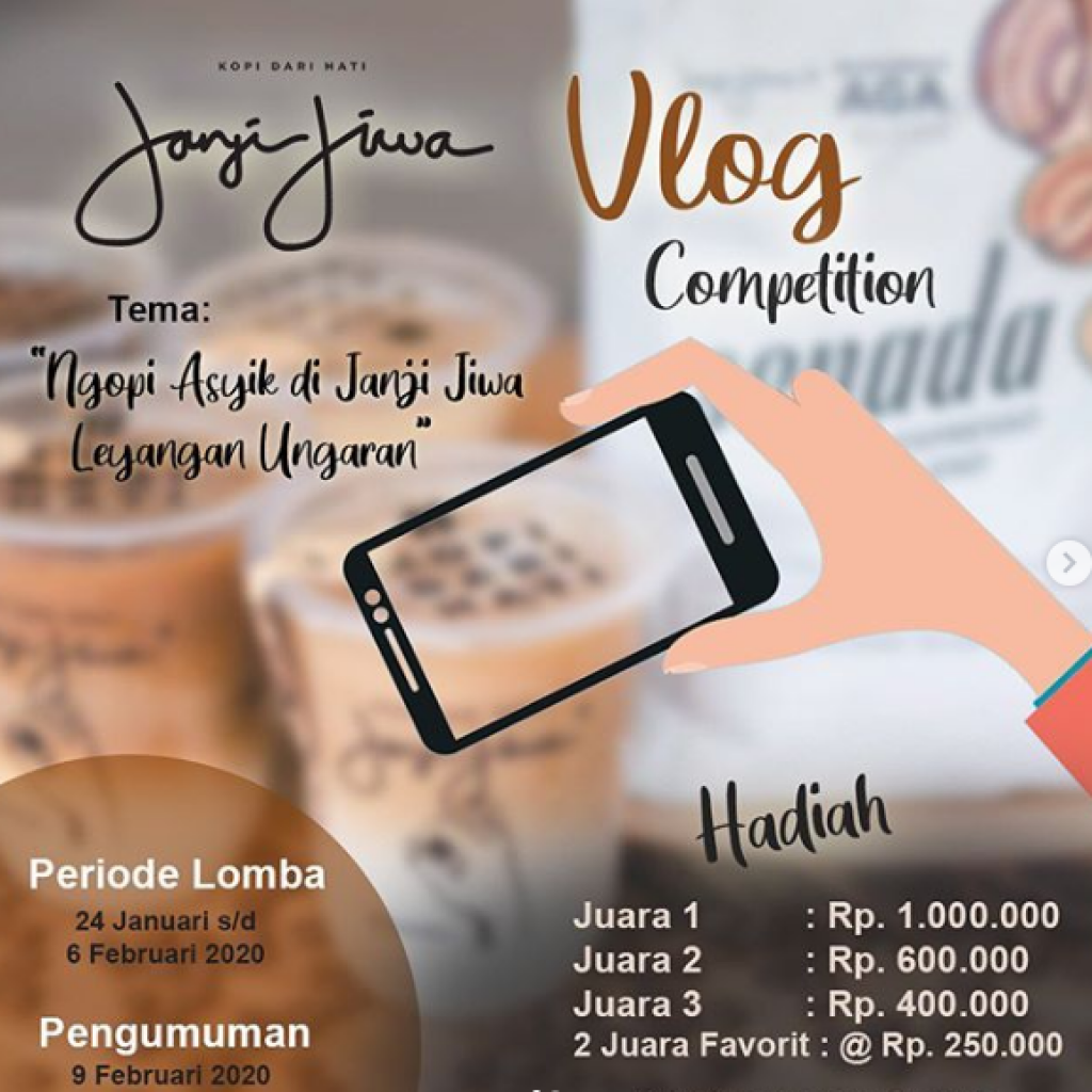 Lomba Video Vlog Janji Jiwa Ungaran Berhadiah 2.5Juta