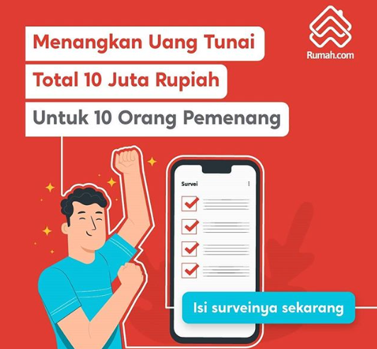 Survei Berhadiah Rumah.com Hadiah Total 10 Juta