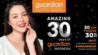 Undian Guardian 30 Amazing Years Berhadiah 390 Juta