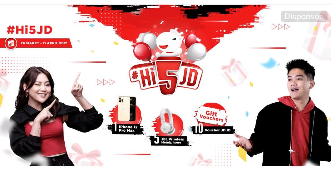Lomba Video Tiktok Ultah JD.id #Hi5JD Berhadiah iPhone 12 Pro Max, Headphone JBL & Jutaan Voucher