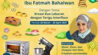 Lomba Kreasi Kue Lebaran Interflour Berhadiah Oven, Mixer dan Chopper MITO