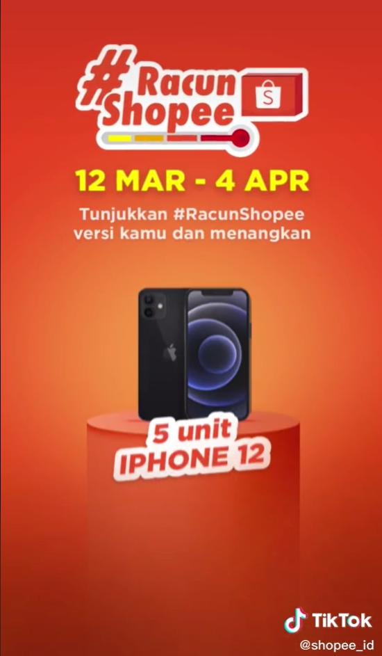 Lomba Video TikTok Racun Shopee Berhadiah iPhone 12